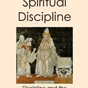 Celebrating Spiritual Discipline
