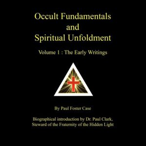 Occult Fundamentals and Spiritual Unfoldment