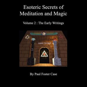 Esoteric Secrets of Meditation and Magic